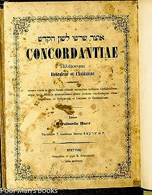 CONCORDANTIAE BIBLIORUM HEBRAICAE ET CHALDAICAE [HEBREW TEXT] CT 2 VOLS: Johann Buxtorf (Der Altere...