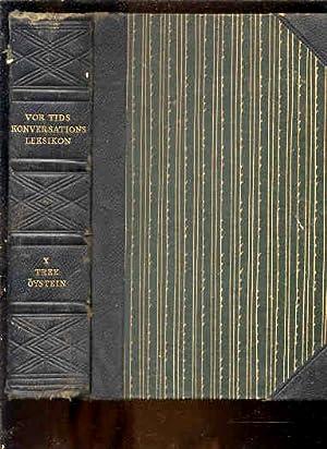 VOR TIDS KONVERSATIONS LEKSIKON Bind 10 Only: Moller, Harald W