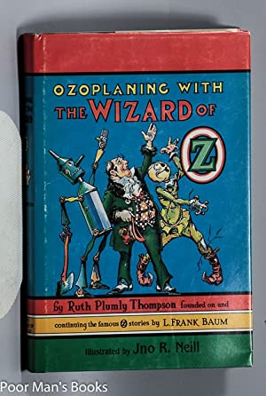OZOPLANING WITH THE WIZARD OF OZ: Ruth Plumley Thompson After L Frank Baum