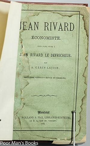 JEAN RIVARD ÉCONOMISTE. POUR FAIRE SUITE À JEAN RIVARD LE DÉFRICHEUR: Gerin-Lajoie, A.
