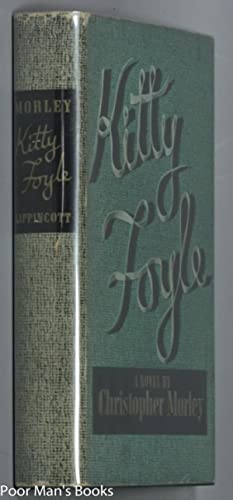 KITTY FOYLE [SIGNED LETTER]: Morley, Christopher