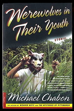 WEREWOLVES IN THEIR YOUTH [SIGNED] Stories: Chabon, Michael