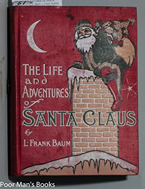 Life And Adventures Of Santa Claus By Frank Baum First