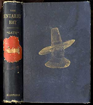 THE ENTAILED HAT OR PATTY CANNON'S TIMES, A ROMANCE: Townsend, George Alfred (Gath).