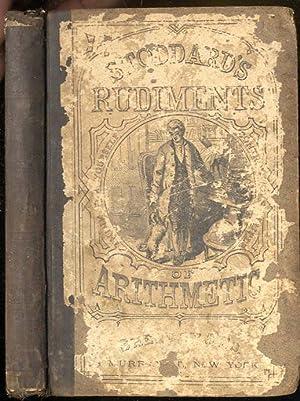 STODDARD'S RUDIMENTS OF ARITHMETIC: John F Stoddard