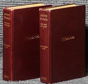 THE LIFE AND LETTERS OF JOHN FISKE: Clark, John Spencer