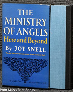 THE MINISTRY OF ANGELS HERE AND BEYOND: Snell, Joy