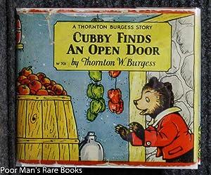 CUBBY FINDS AN OPEN DOOR: Burgess, Thornton W