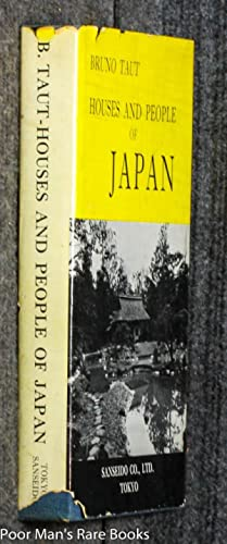 HOUSES AND PEOPLE OF JAPAN: Bruno Taut