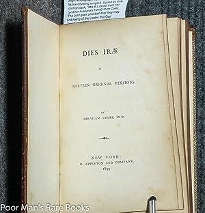 DIES IRAE, IN 13 ORIGINAL VERSIONS [SIGNED]: Coles, Abraham, M. D.