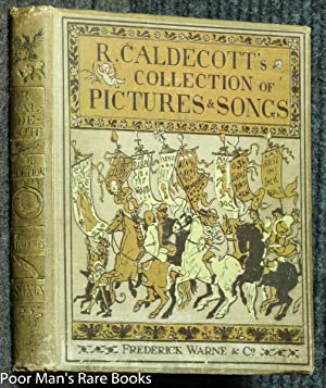 R.CALDECOTT'S FIRST COLLECTION OF PICTURES AND SONGS: R. Caldecott