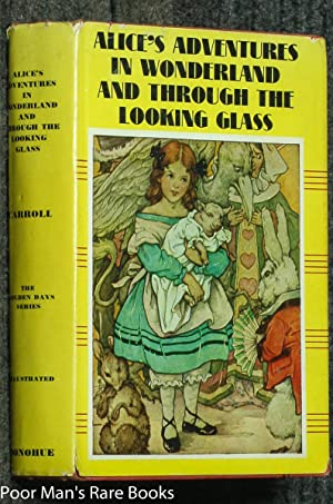ALICE'S ADVENTURES IN WONDERLAND AND THROUGH THE: Carroll, Lewis (Charles