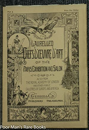The Laurelled Chefs-d'oeuvre D'art From The Paris Exhibition And Salon, Also From The Royal...