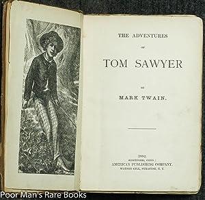 The Adventures Of Tom Sawyer. [w/ Mark Twain's Stock Certificate]: Twain, Mark