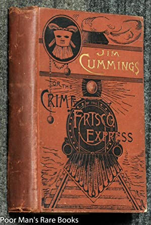 Jim Cummings Or The Crime Of The Frisco Express: Francis Farrars