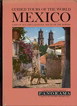 GUIDED TOURS OF THE WORLD: MEXICO LAND: May not be