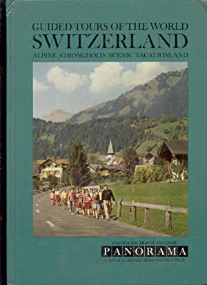 GUIDED TOURS OF THE WORLD : SWITZERLAND: May not be