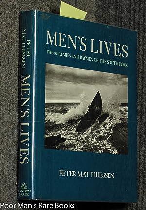 Men's Lives The Surfmen and Baymen of: Matthiessen, Peter