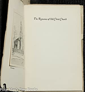 Romance Of Old Christchurch + History Of Mount Vernon + History Of Arlington: Chase, Mathews, ...
