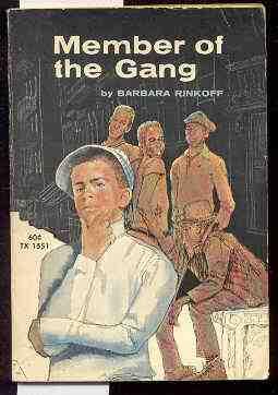 MEMBERS OF THE GANG: Rinkoff, Barbara
