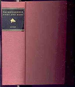 THOROUGHBRED SIRES AND DAMS 1956: The Blood-Horse