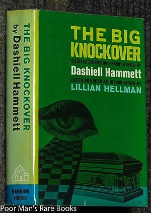 The Big Knockover: Hammett, Dashiell.