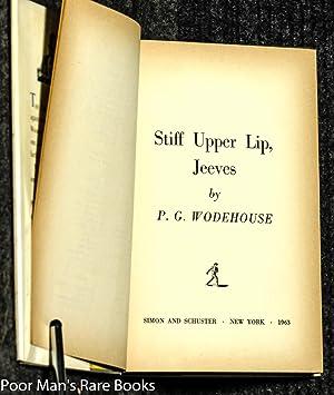Stiff Upper Lip, Jeeves: Wodehouse, P.G.