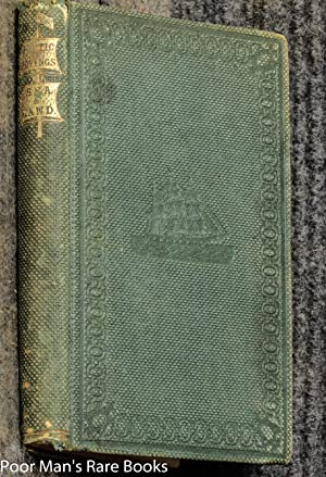 Arctic Rovings: Or, The Adventures Of A New Bedford Boy On Sea And Land 1861: Hall, Daniel Weston.