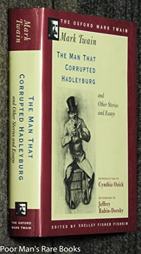 Man That Corrupted Hadleyburg And Other Stories: Twain, Mark