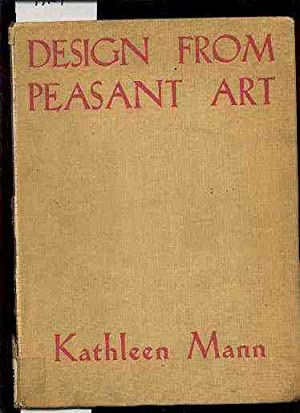 DESIGN FROM PEASANT ART: Mann, Kathleen