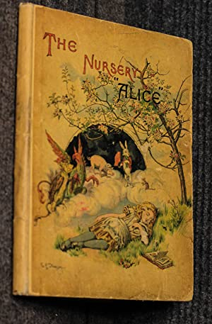 The Nursery Alice [chromolithographed Aice In Wonderland: Carroll, Lewis [Dodgson,