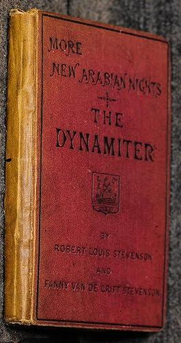 The Dynamiter. More New Arabian Nights: Stevenson, Robert Louis