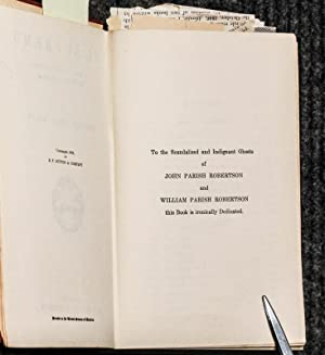 El Supremo: A Romance Of The Great Dictator Of Paraguay [signed]: Edward Lucas White