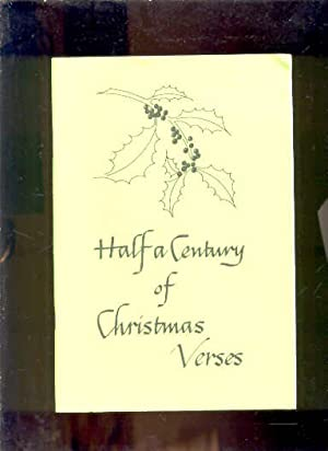 HALF A CENTURY OF CHRISTMAS VERSES: William H. ,