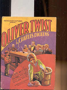 OLIVER TWIST: Dickens, Charles, Illustrated by Monogram Pictures