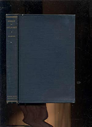 SPIRIT OF DELIGHT: Harper, George McLean