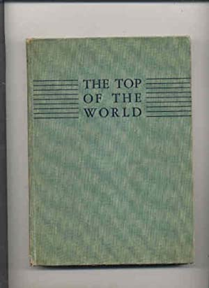 THE TOP OF THE WORLD: Gall, Alice &