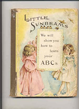 LITTLE SUNBEAMS A COLLECTION OF CHOICE STORIES,: Foggo, Agnes