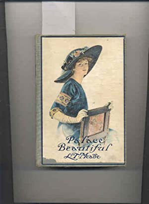 THE PALACE BEAUTIFUL: A STORY FOR GIRLS: Meade, L. T.