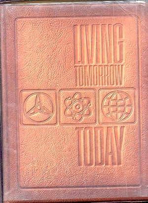 LIVING TOMORROW--TODAY! : THE MAGIC OF NEW: Elmer Tangerman &