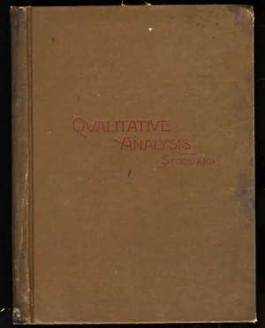 AN OUTLINE OF QUALITATIVE ANALYSIS FOR BEGINNERS: Stoddard, John T.