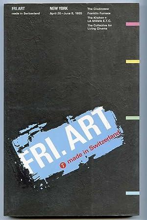 FRI.ART made in Switzerland. New York. The: May not be