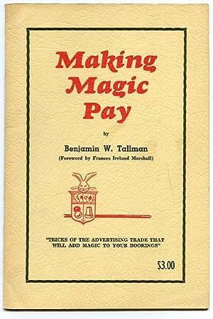 MAKING MAGIC PAY.: Benjamin Tallman