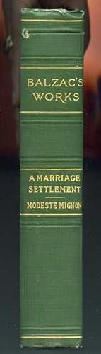 A MARRIAGE SETTLEMENT, MODESTE MIGNON Saintsbury, George: Balzac, Honore De
