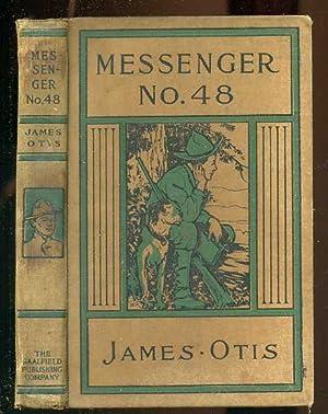 MESSENGER 48: James Otis