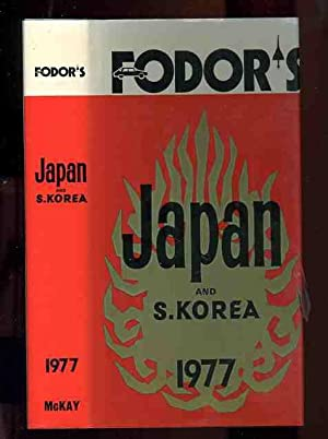 FODOR'S JAPAN AND KOREA 1977 (ISBN: 0340214171): Fodor, Eugene and