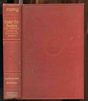 UNDER THE DEODARDS: THE PHANTOM 'RICKSHAW, WEE: Kipling, Rudyard