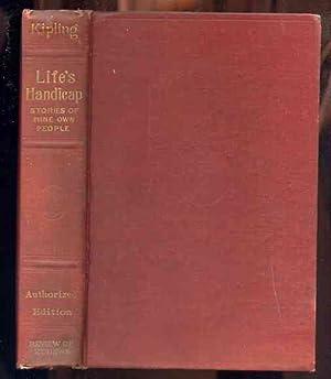LIFE'S HANDICAP, STORIES OF MINE OWN PEOPLE: Kipling, Rudyard
