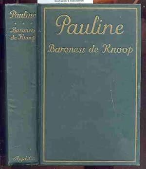 PAULINE: Knoop, Baroness De