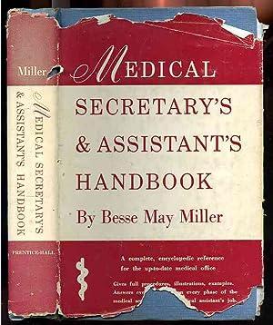 MEDICAL SECRETARY'S & ASSISTANT'S HANDBOOK: Miller, Besse May